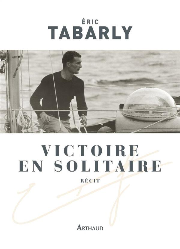 VICTOIRE EN SOLITAIRE TABARLY ERIC FLAMMARION